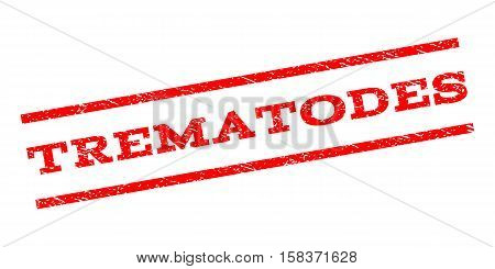 Trematodes watermark stamp. Text tag between parallel lines with grunge design style. Rubber seal stamp with unclean texture. Vector red color ink imprint on a white background. poster