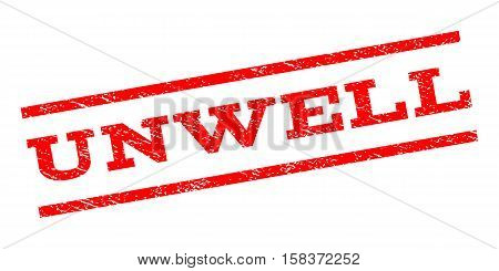 Unwell watermark stamp. Text tag between parallel lines with grunge design style. Rubber seal stamp with unclean texture. Vector red color ink imprint on a white background.