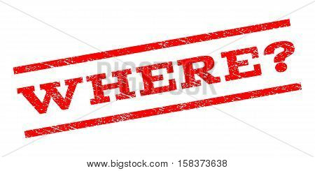 Where Question watermark stamp. Text tag between parallel lines with grunge design style. Rubber seal stamp with dust texture. Vector red color ink imprint on a white background.