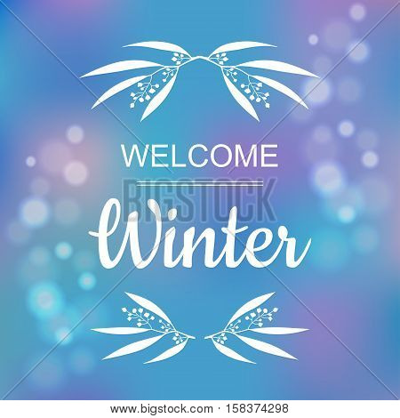 Welcome winter blue card design with a textured abstract background vector illustration