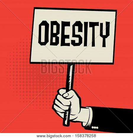 Poster in hand business concept with text Obesity vector illustration