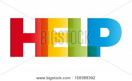 The word Help. Vector banner with the text colored rainbow.