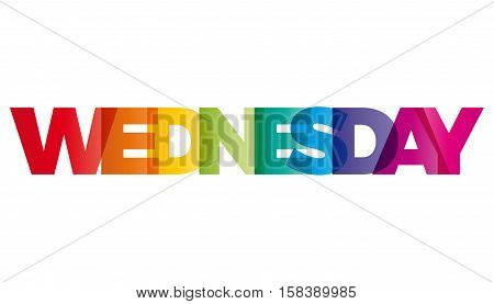 The word Wednesday. Vector banner with the text colored rainbow.