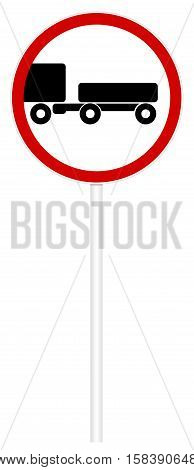 Prohibitory traffic sign isolated on white 3D illustration - Movement with the trailer