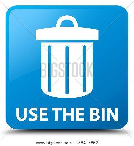 Use the bin (trash icon) cyan blue square button