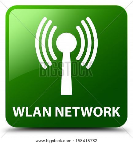 Wlan isolated on abstract network green square button