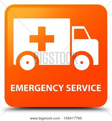 Emergency service isolated on abstract orange square button