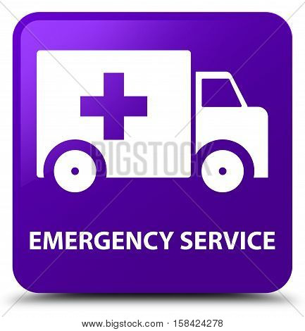 Emergency service isolated on abstract purple square button