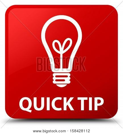 Quick Tip (bulb Icon) Red Square Button