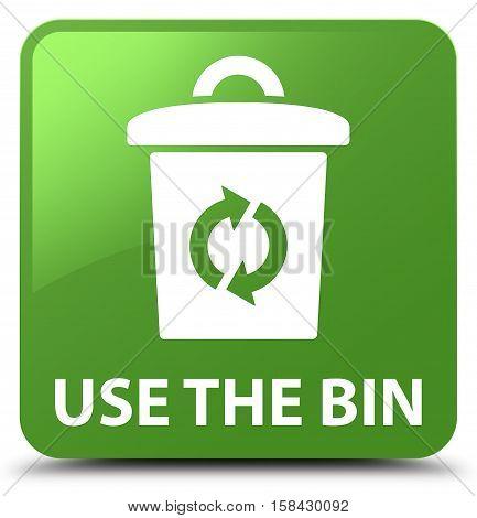 Use The Bin Soft Green Square Button