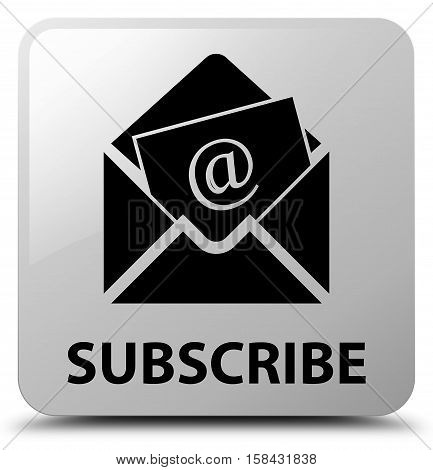 Subscribe (newsletter Email Icon) White Square Button