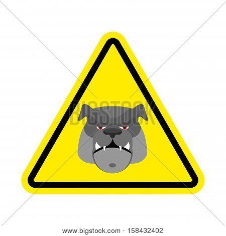 Angry Dog Warning Sign Yellow. Bulldog Hazard Attention Symbol. Danger Road Sign Triangle Pet