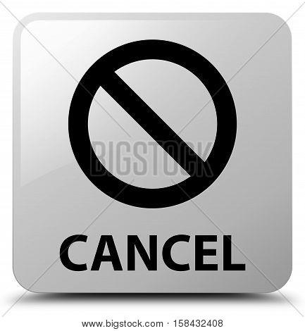 Cancel (prohibition Sign Icon) White Square Button