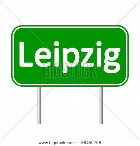 Leipzig road sign isolated on white background.