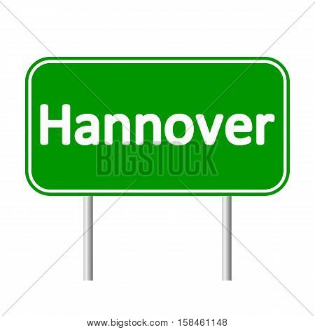 Hannover road sign isolated on white background.