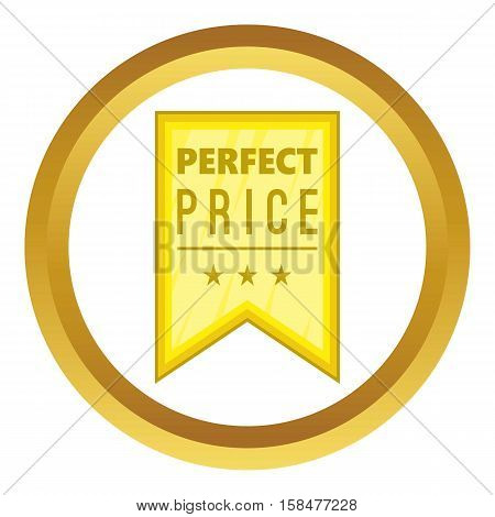 Perfect price pennant vector icon in golden circle, cartoon style isolated on white background