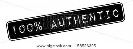 100 Percent Authentic Rubber Stamp
