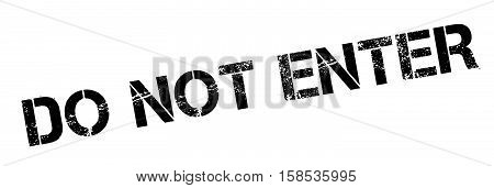 Do Not Enter Rubber Stamp