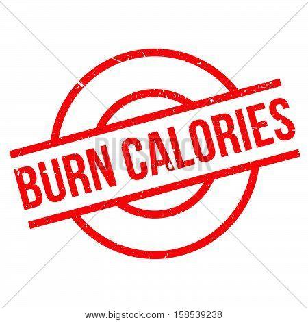 Burn Calories Rubber Stamp