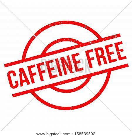 Caffeine Free Rubber Stamp