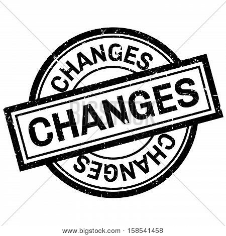 Changes Rubber Stamp