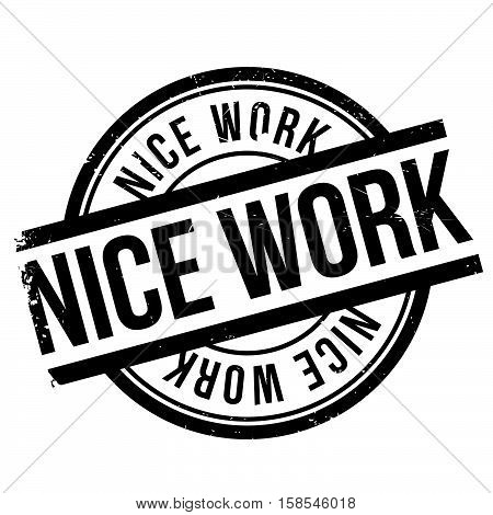 Nice Work Stamp