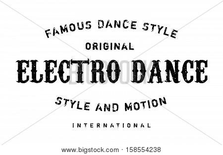 Famous Dance Style, Electro Dance Stamp