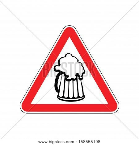 Beer Warning Sign Red. Alcohol Hazard Attention Symbol. Danger Road Sign Triangle Beer Mug