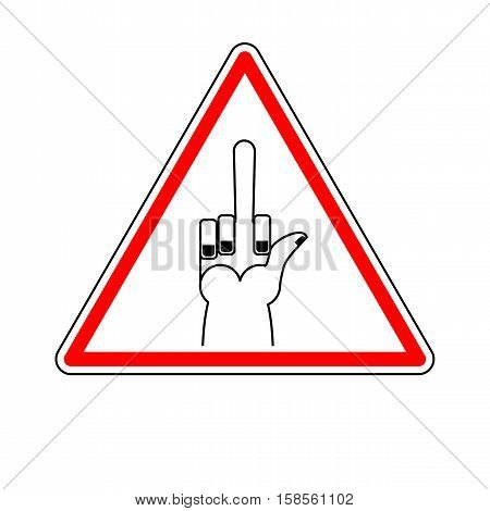 Attention To Fuck. Sign Warning Of Dangerous Aggression. Danger Road Sign Triangle. Hooligans On Way