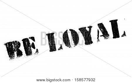 Be Loyal Stamp