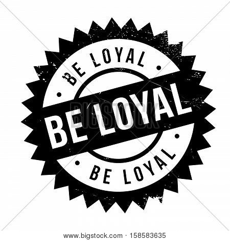Be Loyal Stamp
