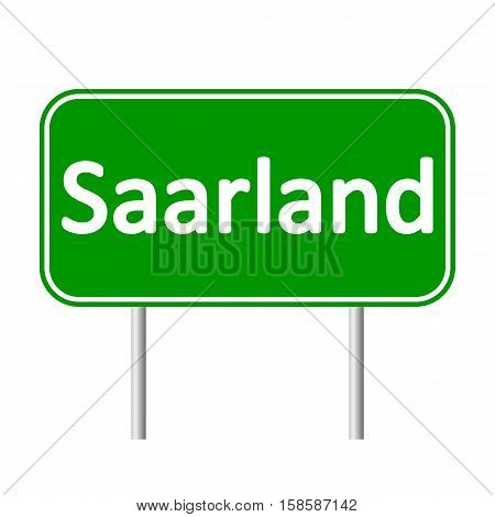 Saarland road sign isolated on white background.