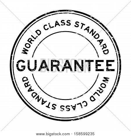 Grunge black world class standard guarantee round rubber stamp
