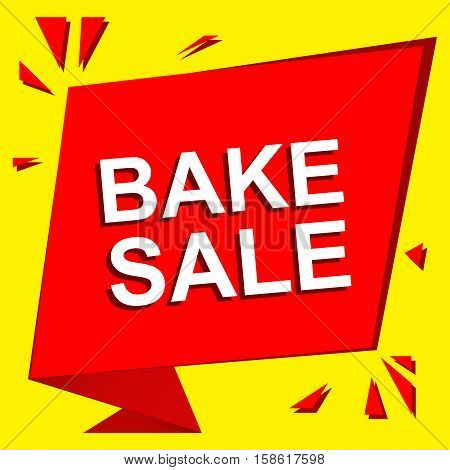 Sale poster with BAKE SALE text. Advertising  and red vector banner template