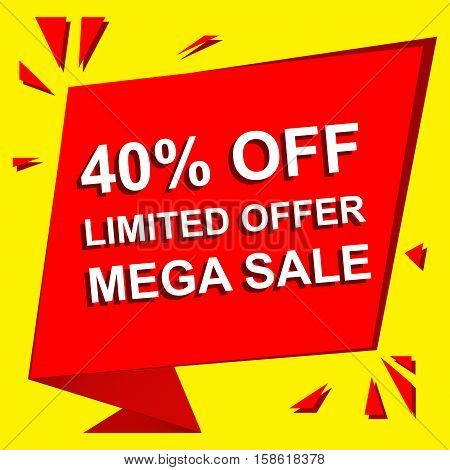Sale poster with LIMITED OFFER MEGA SALE 40 PERCENT OFF text. Advertising  and red vector banner template