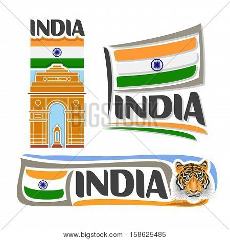 Vector logo India, 3 isolated images: vertical banner architecture landmark india gate in Delhi on indian republic national state flag, hindu symbol royal bengal tiger, hindustani simple ensign flags