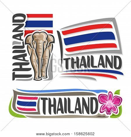 Vector logo Thailand, 3 isolated images: vertical banner royal white elephant on background Thai national state flag, symbol kingdom of thailand violet thai orchid flower, stripes on ensign flags.