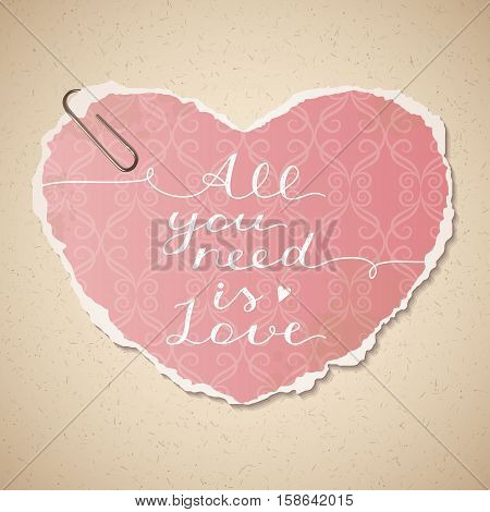 all you need is love, vector lettering on old paper texture and wallpaper heart