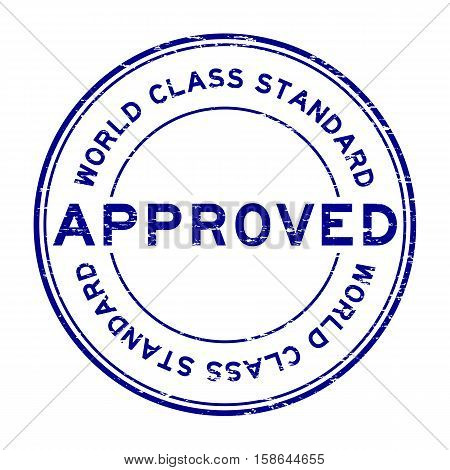 Grunge blue approved world class standard round rubber stamp