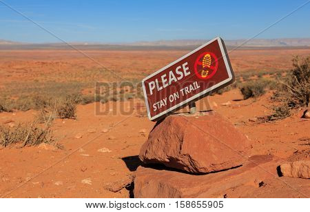 Sign During A Hiking Trail: Stay On Trail, Arizona,us