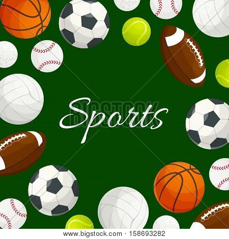 Sports poster of vector soccer, volleyball, football, rugby, tennis, baseball, basketball, golf ball icons. Sportive team game items on green background