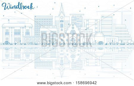 Outline Windhoek Skyline with Blue Buildings and Reflections. Vector Illustration. Business Travel and Tourism Concept with Modern Architecture. Image for Presentation Banner Placard and Web Site.