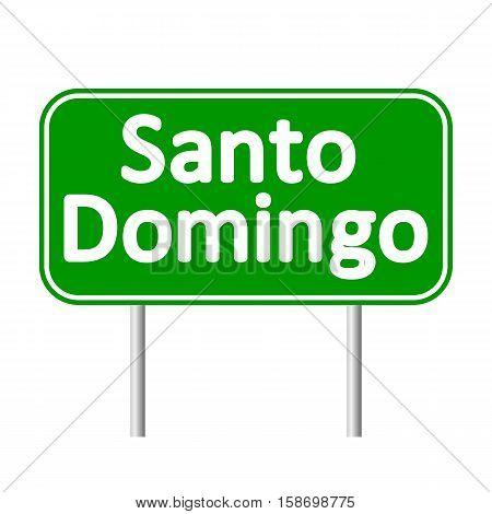 Santo Domingo road sign isolated on white background.