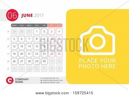 Desk Calendar For 2017 Year. June. Vector Design Print Template With Place For Photo. Week Starts On