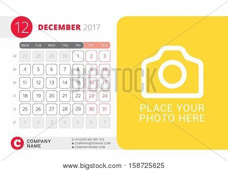 Desk Calendar For 2017 Year. December. Vector Design Print Template With Place For Photo. Week Start