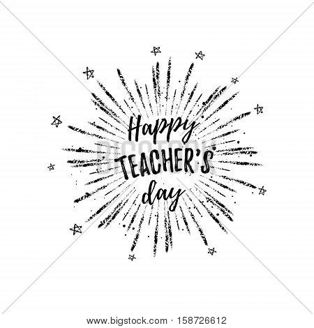 Happy Teacher's Day Label, Greeting Card, Poster. Vector Black Quote On A White Background With Star