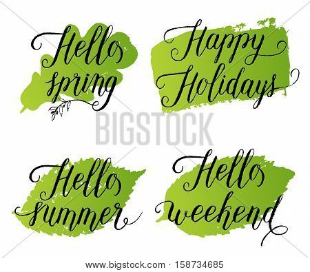 Hello Spring, Happy Holidays, Hello Summer, Hello Weekend  Greeting Cards, Posters Set. Vector Backg