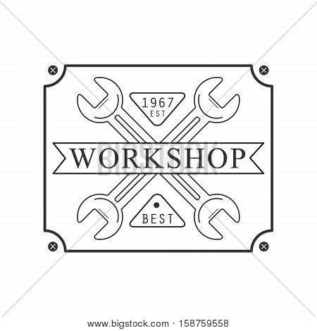 Crossed Wrenches In Square Frame Premium Quality Wood Workshop Monochrome Retro Stamp Vector Design Template. Black And White Illustration With Instruments And Working Equipment Objects Silhouettes With Text.