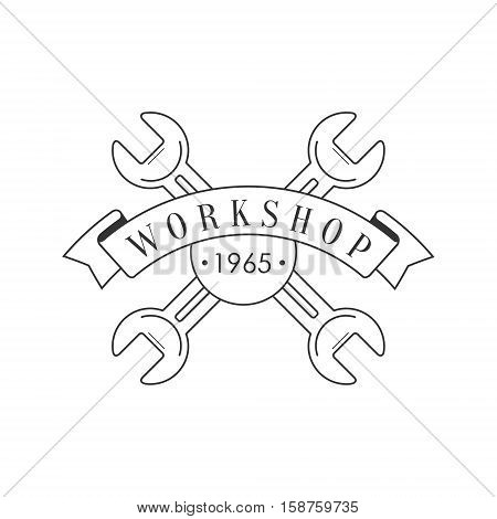 Crossed Wrenches And A Ribbon Premium Quality Wood Workshop Monochrome Retro Stamp Vector Design Template. Black And White Illustration With Instruments And Working Equipment Objects Silhouettes With Text.