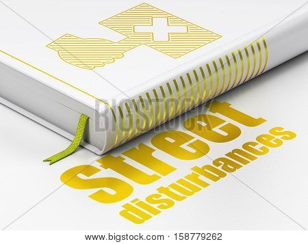 Politics concept: closed book with Gold Protest icon and text Street Disturbances on floor, white background, 3D rendering